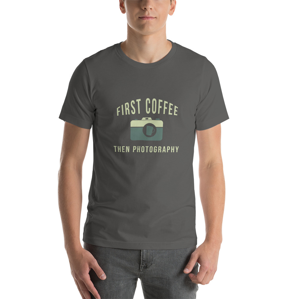 First Coffee Then Photography T-Shirt